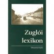 Herminamező Polgári Köre: Zuglói lexikon